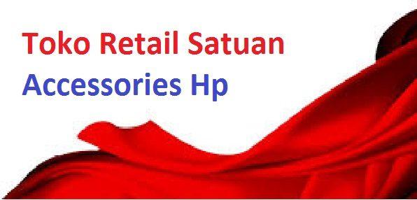 Toko Retail Satuan